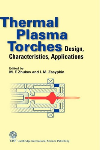 Thermal Plasma Torches: Design, Characteristics, Application