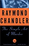 The Simple Art of Murder (0394757653) by Raymond Chandler