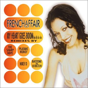 French Affair - My Heart Goes Boom - La Di Da Da - Zortam Music