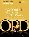 Oxford Picture Dictionary Canadian Edition High Beginning Workbook
