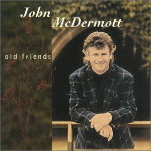 John Mcdermott - Old Friends - Zortam Music