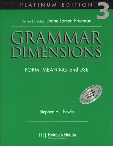 Grammar Dimensions 3, Platinum Edition: Form, Meaning, and Use