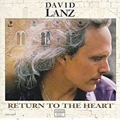 David Lanz - Return to the Heart (1991)