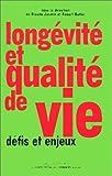 Longévité et qualité de vie (French Edition) (2843240867) by Conseil international pour un progrès global de