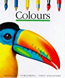 Colours (First Discovery) (First Discovery Series)