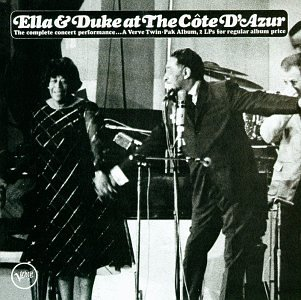 Ella Fitzgerald & Duke Ellington - Ella & Duke at The Côte D
