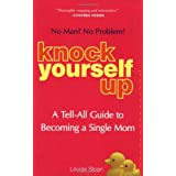 Knock Yourself Upby Louise Sloan