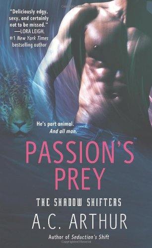 Passions Prey Shadow Shifters Arthur