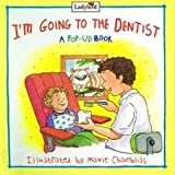 img - for I'm Going to the Dentist (Before You Go Book) book / textbook / text book