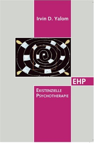 Existentielle Psychotherapie by Irvin D. Yalom - Reviews ...