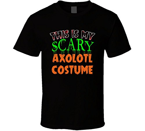 [This Is My Scary Axolotl Halloween Costume Funny Animal T Shirt 2XL Black] (Axolotl Costume)
