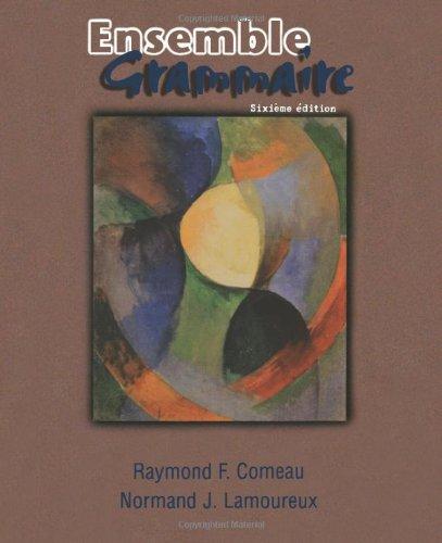 Ensemble, Grammaire (Spanish Edition)