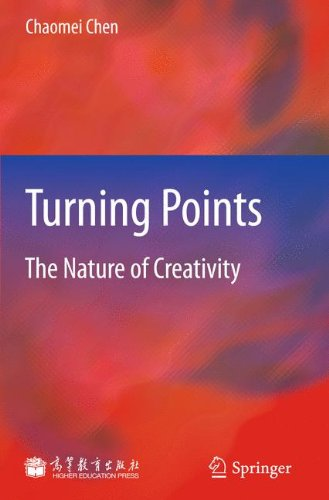 Turning Points: The Nature of Creativity