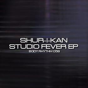 Shur-i-kan - Studio Fever EP