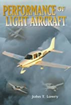 Performance of Light Aircraft (AIAA Education Series)