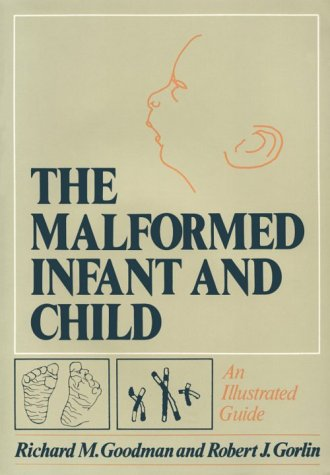 The Malformed Infant And Child: An Illustrated Guide