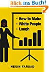 How to Make White People Laugh (Engli...