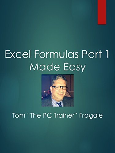 Excel Formulas Part 1 Made Easy
