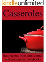 Casseroles - Best Recipes from Club, Church and Community Cookbooks