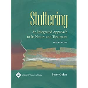 Stuttering An Integrated Approach To Its Nature And Treatment