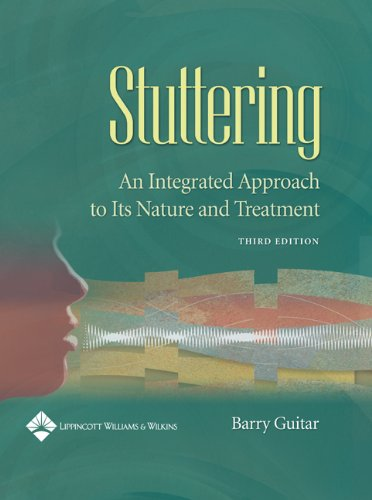 Stuttering: An Integrated Approach to Its Nature and...