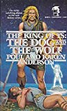 The Dog and the Wolf (The King of Ys, Book 4)