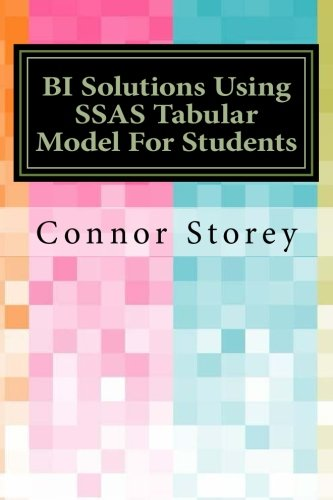 BI Solutions Using SSAS Tabular Model For Students (Tabular Model compare prices)