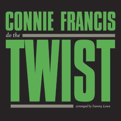 Connie Francis - Do The Twist - Zortam Music