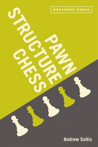 Pawn Structure Chess, by Andrew Soltis