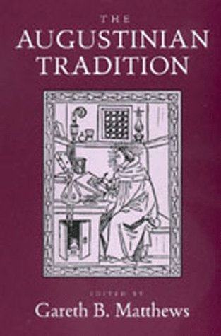 Augustinian Tradition, GARETH B. MATTHEWS