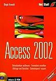 echange, troc Birgit Arnold - Access 2002, m. CD-ROM