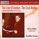 Alfred Deller The Cries of London - The Cruel Mother