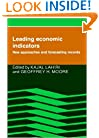 Leading Economic Indicators: New Approaches and Forecasting Records