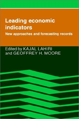 Leading Economic Indicators Paperback: New Approaches and Forecasting Records