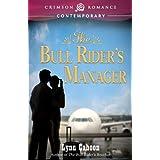 The Bull Rider's Manager (Crimson Romance) ~ Lynn Cahoon