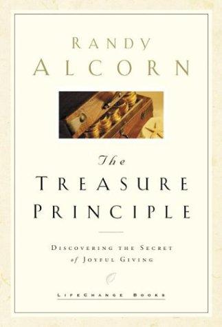 Treasure Principle : Discovering the Secret of Joyful Giving, Alcorn,Randy C.