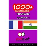 1000+ Exercices Français - Gujarati (ChitChat WorldWide) (French Edition) PDF