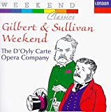 Gilbert & Sullivan Weekend / Weekend
