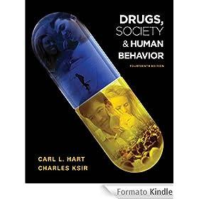 Drugs, Society, and Human Behavior