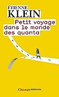 Petit voyage dans le monde des quanta (Champs sciences) (French Edition)