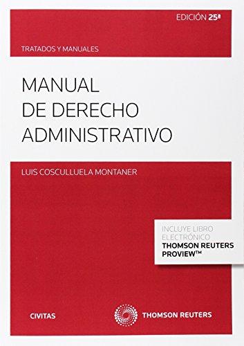 Manual de derecho administrativo (Papel + e-book) (Tratados y Manuales de Derecho)