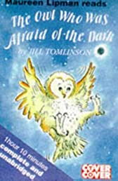 The Owl Who Was Afraid of the Dark (Cover to Cover)
