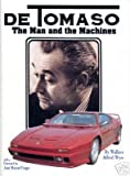 De Tomaso: The Man and the Machines
