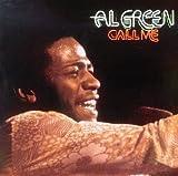 Al Green Call Me