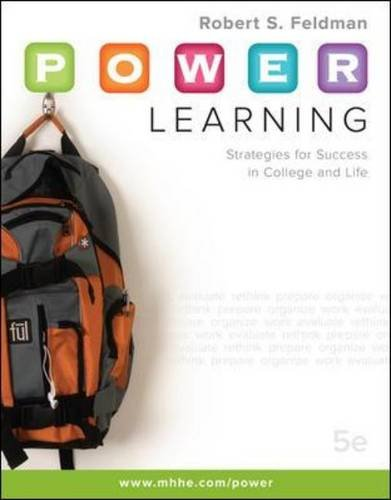 P.O.W.E.R. Learning: Strategies for Success in College...