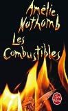 echange, troc Amélie Nothomb - Les Combustibles