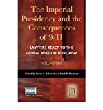 img - for [(The Imperial Presidency and the Consequences of 9/11: Lawyers React to the Global War on Terrorism )] [Author: James R. Silkenat] [Feb-2007] book / textbook / text book