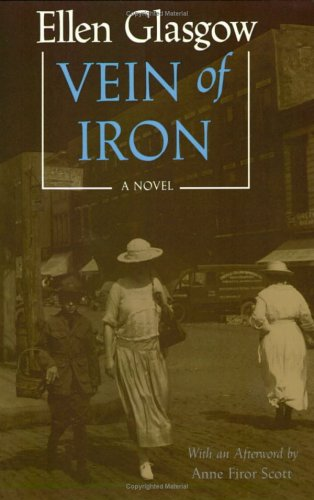 Vein of Iron by Ellen Glasgow