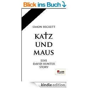 Katz und Maus. Rowohlt E-Book Only: Eine David Hunter Story