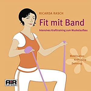 Fit mit Band Hörbuch
